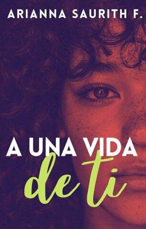A una vida de tí. by Asfernandez