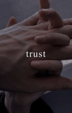 trust (book one) | e.d by ethsful