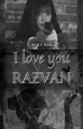 I Love You Razvan by BLACKLEIRA