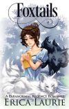 Foxtails: A Paranormal Regency Romance cover