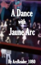A Dance with Jaune Arc by ArcReader_1080