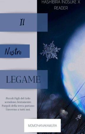 Il Nostro Legame [Inosuke Hashibira X Reader] by MomoiyaNakamura