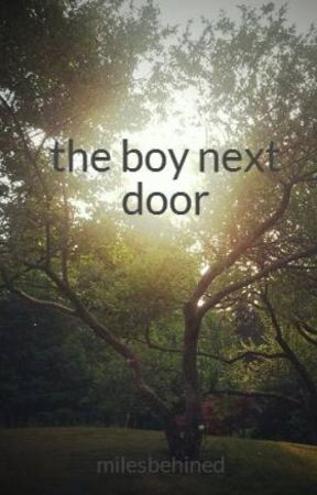 the boy next door by milesbehined
