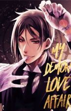 My Demon Love Affair by ChromeWriter