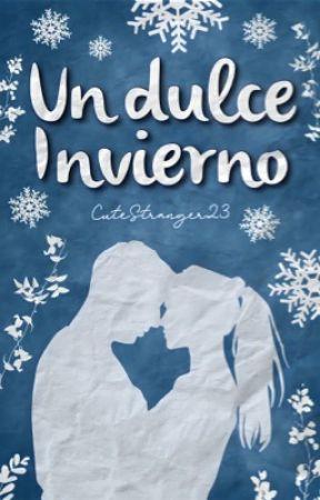 Un Dulce Invierno by CuteStranger23