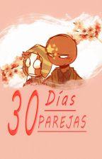 30 Días Parejas (China x Perú) by SipasMuru