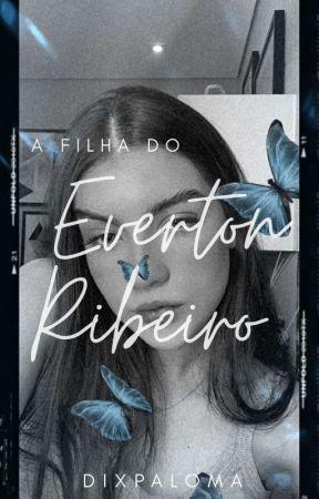 A Filha do Everton Ribeiro by dixpaloma