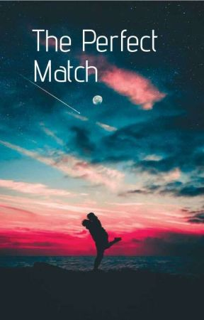 The Perfect Match by lily_rose_