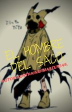 El hombre del saco... by Suntrainermaster345