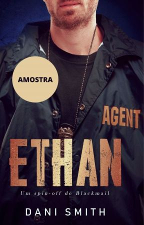 Ethan - Um Spin-off de Blackmail by DaniSmithBooks