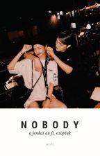 NOBODY | jenkai. by trxshz