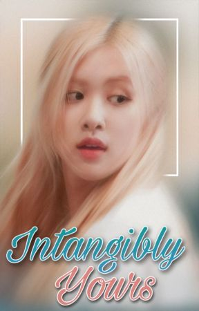Intangibly Yours | Chaelisa by StanThinMints