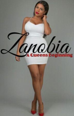 A Queens Beginning [Zanobia Book 3] by MakeupxJunkie