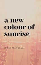 A New Colour of Sunrise by LouWillingham