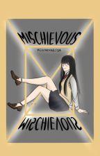 Mischievous [Haikyuu x Reader] [ongoing] by Hellivenaejza