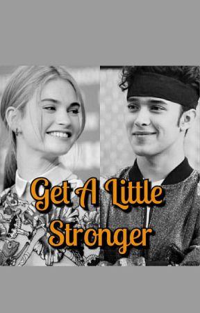 Get A Little Stronger by Tatoutatatie
