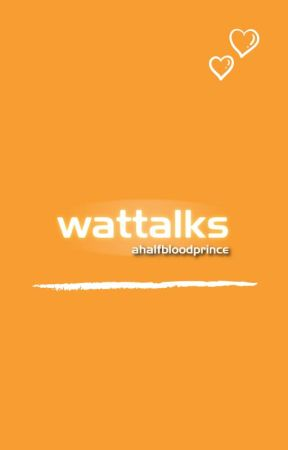 Wattalks - Reviews and Talks by ahalfbloodprince