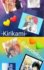 🧡💚~Bakudeku~ & -Kirikami- 💛❤ by KChaeRixPizza