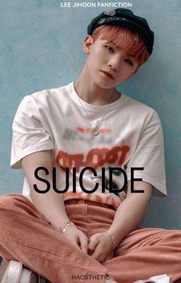 ✔️Suicide• Lee Jihoon •