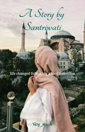 A Story by Santriwati by vey_vale