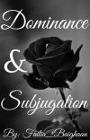 Dominance and Subjugation cover