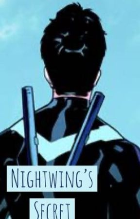 Nightwing's Secret by pinkpistachio8