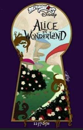 Miraculous Disney: Alice In Wonderland  by 123765n