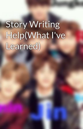 Story Writing Help(What I've Learned) by NewtieOrDie