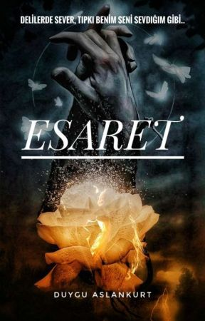 ESARET  by duygu_furkan