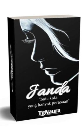 (Completed) JANDA (Short Story) by TGNAURA