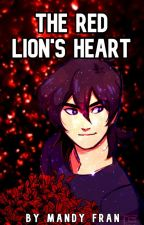 The Red Lion's Heart - Keith X Reader by adoro_capivaras