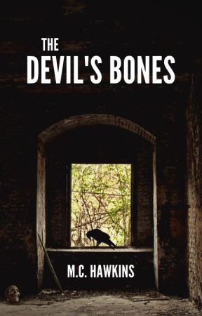 The Devil's Bones | The Cave of Wonders: Book 2 by mchawkinsauthor