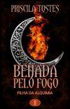 Beijada pelo fogo - Saga: Filha da Alquimia - Livro 2 (COMPLETO) cover