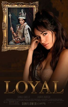 LOYAL by sunfllowerr