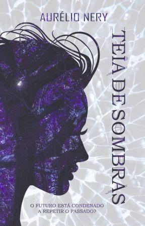 TEIA DE SOMBRAS - TDV Livro 2 (DEGUSTAÇÃO - COMPLETO NA AMAZON) by AurelioNery