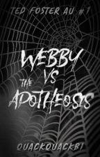 Webby VS The Apotheosis by quackquackbi