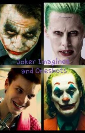 Joker Imagines and Oneshots by Amytron30