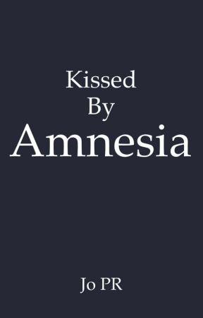 KISSED BY AMNESIA by JoPRBooks
