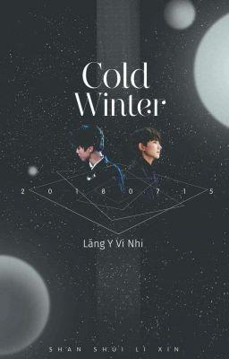 Đọc truyện ( OneShot - KaiYuan ) Mùa Đông Lạnh!