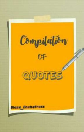 Compilation of Quotes  by Artemistique
