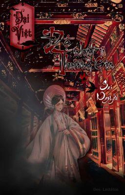 [Dã sử Việt - Trần Anh Tông] Đại Việt đệ nhất thương gia