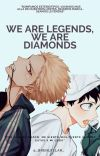 WE ARE LEGENDS, WE ARE DIAMONDS cover