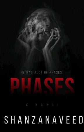Phases Book 1 by Shanza36