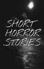 Short Horror Stories by JaijaiAsuncion