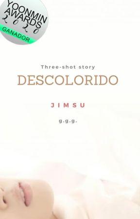 DESCOLORIDO ·· JIMSU (3-SHOT) by greenantidote