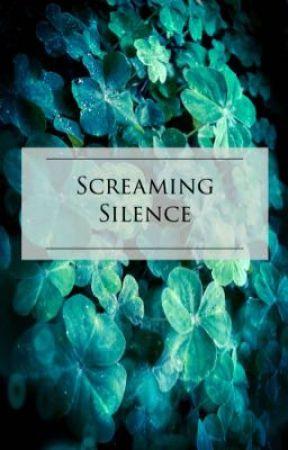 Screaming Silence ( Poetry ) by Skylar_Flynn