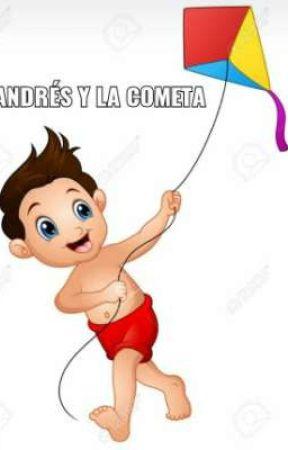 ANDRÉS Y LA COMETA by valeriaBarrosoAlfons