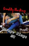 Saved By The King~Savage Kings MC~ cover