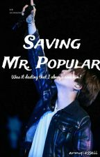 Saving Mr. Popular by merAbells_