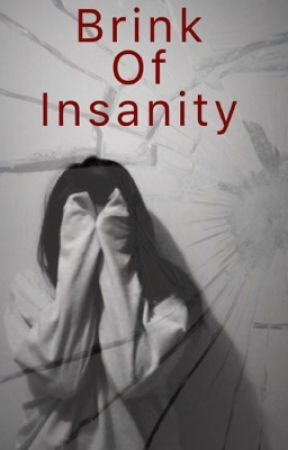 Brink of insanity by GameTimeYT